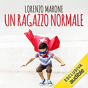 Amazon.com: Un ragazzo normale (Audible Audio Edition ...