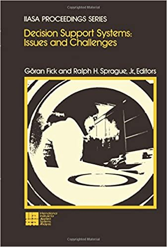 Download Decision Support Systems: Issues and Challenges: Proceedings of an International Task Force Meeting June 23-25, 1980 PDF, azw (Kindle)