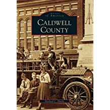 Caldwell County   (NC)  (Images of America)
