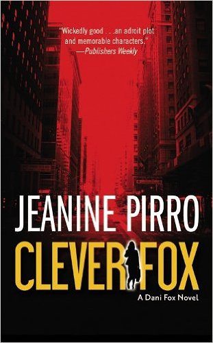 Book cover from Clever Fox: A Dani Fox Novel (Paperback) - Common by by Jeanine Pirro