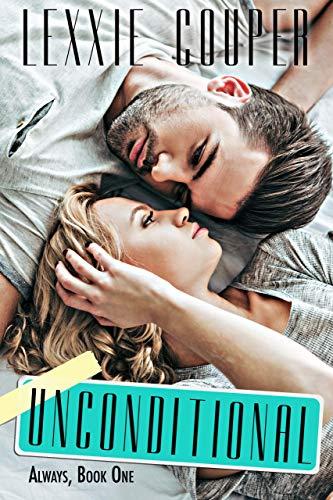 Unconditional by Lexxie Couper