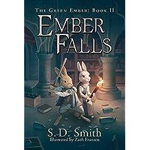 Ember Falls (The Green Ember Series: Book 2)