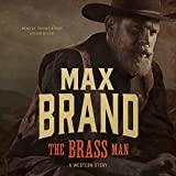 img - for The Brass Man: A Western Story book / textbook / text book