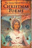 img - for The Young Oxford Book of Christmas Poems book / textbook / text book