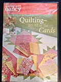 Sewing with Nancy Quilting- It's All in the Cards (Dvd)