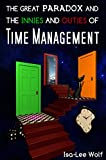 img - for The Great Paradox and the Innies and Outies of Time Management book / textbook / text book