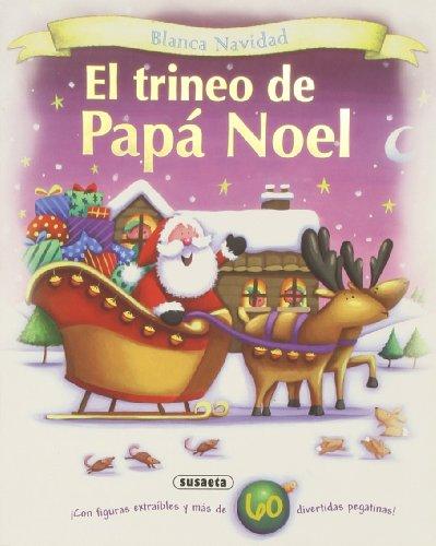 Feliz navidad! & Por fin es navidad! & El trineo de pap Noel & El mueco de nieve / Happy Christmas! & Finally it's Christmas! & Santa's Sleigh & The ... navidad / White Christmas) (Spanish Edition)