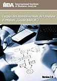 Guide du Corpus de Connaissances de l'Analyse d'Affaires Version 2. 0, Iiba, 0981129293