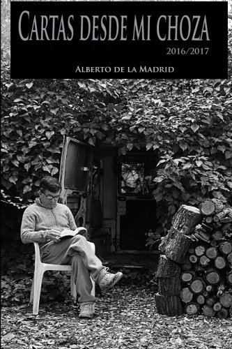 Download Cartas Desde Mi Choza - Alberto de la Madrid pdf ...