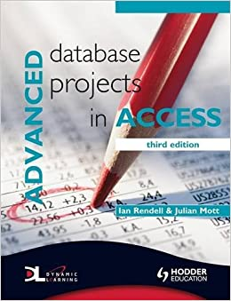 Amazon.com: Advanced Database Projects in Access (9780340929254 ...