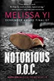 img - for Notorious D.O.C. (Hope Sze medical mystery) (Volume 2) book / textbook / text book