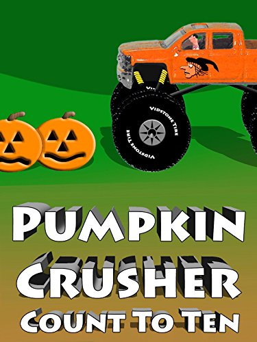 [Pumpkin Crusher - Count To Ten] (Halloween 10)