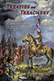 Treaties and Treachery, Kurt R. Nelson, 0870044990