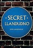 img - for Secret Llandudno book / textbook / text book
