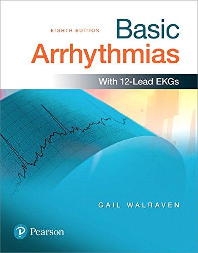 Basic Arrhythmias Plus MyBRADYLab with Pearson eText -- Access Card Package (8th Edition)