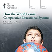 How the World Learns: Comparative Educational Systems |  The Great Courses