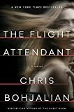 Book cover from The Flight Attendant: A Novel by Chris Bohjalian