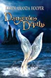 img - for Dangerous Depths (Sea Monster Memoirs) book / textbook / text book