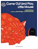 Come Out and Play, Little Mouse, Robert Kraus, 068805837X