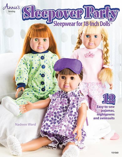 Sleepover Party: Sleepwear for 18