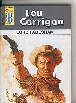 Texas numero 10: Lord Fabesham: Amazon.es: Lou Carrigan