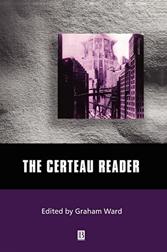 The Certeau Reader by Wiley-Blackwell