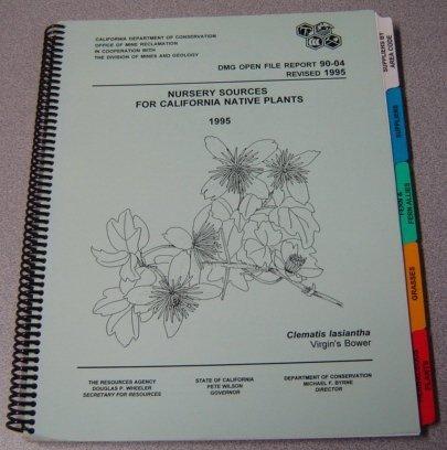 Native Plant Nursery - Nursery Sources for California Native Plants 1995 (DMG Open File Report 90-04)