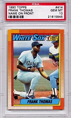 48c95f1f1 1990 Topps Frank Thomas Rookie - Chicago White Sox  414 PSA 10 GEM MT  (Graded Baseball Cards)