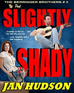Slightly Shady (The Berringer Brothers Book 3) by [Hudson, Jan]