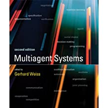 Multiagent Systems (Intelligent Robotics and Autonomous Agents series) (English Edition)