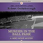 Murder in the Ball Park | Robert Goldsborough