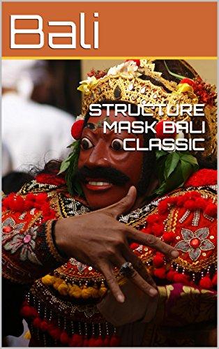 - STRUCTURE MASK BALI CLASSIC