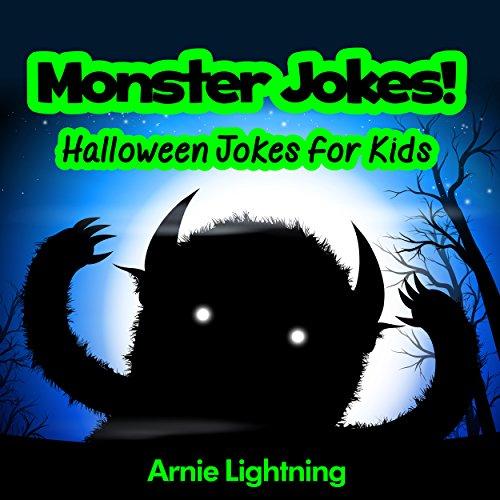 Monster Jokes: Funny Halloween Jokes for Kids ()