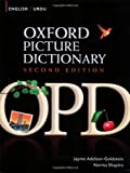 Oxford Picture Dictionary Second Edition: English-Urdu Edition: Bilingual Dictionary for Urdu-speaking teenage and adult students of English.