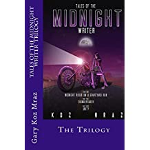 Tales of the Midnight Writer: The Trilogy (Volume 3)