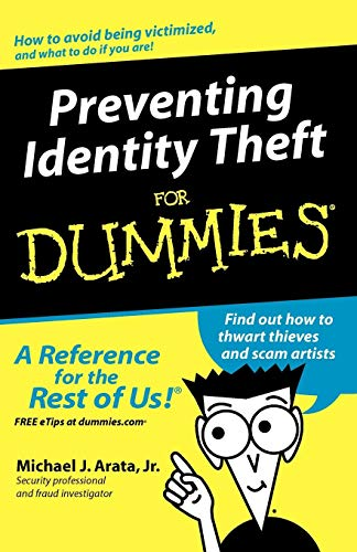 Preventing Identity Theft For Dummies