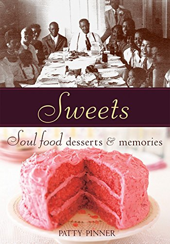 Books : Sweets: Soul Food Desserts and Memories