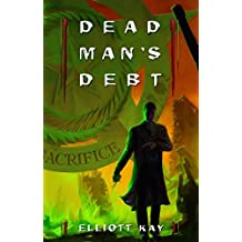 Dead Man's Debt (Poor Man's Fight Series Book 3)