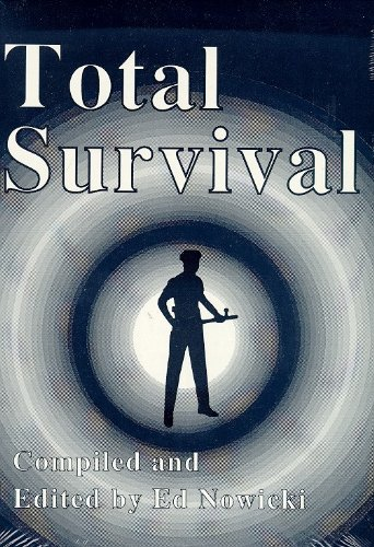 Total Survival: A Comprehensive Guide for the Physical, Psychological, Emotional, and Professional Survival of Law Enforcement Officers