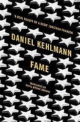 Fame: A Novel in Nine Stories