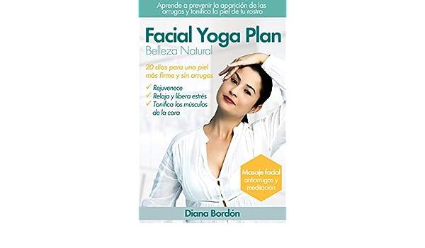 Yoga Facial, Belleza Natural con Facial Yoga Plan : 20 días ...