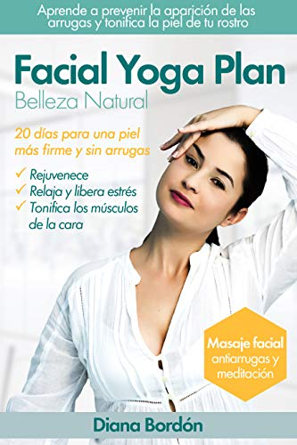 Amazon.com: Yoga Facial, Belleza Natural con Facial Yoga ...