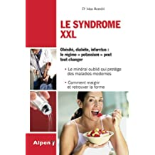 Le syndrome XXL