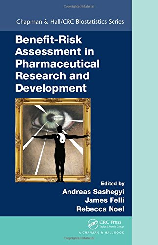 Benefit-Risk Assessment in Pharmaceutical Research and Development (Chapman & Hall/CRC Biostatistics Series)