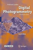 Digital Photogrammetry: A Practical Course, 4th Edition Front Cover