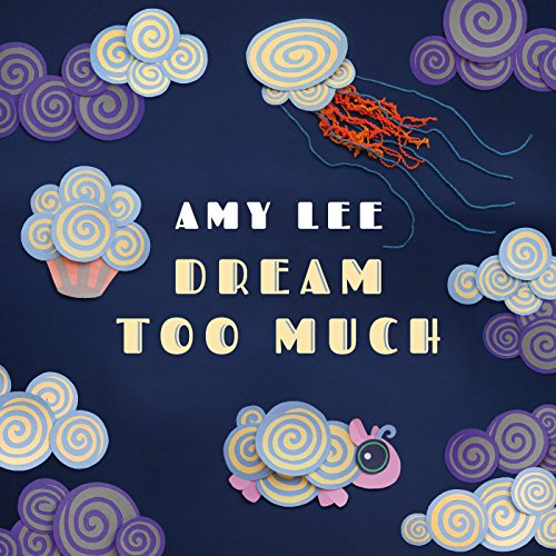 Dream Too Much (An Amazon Musi...