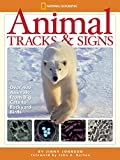 img - for Animal Tracks and Signs: Track Over 400 Animals From Big Cats to Backyard Birds book / textbook / text book