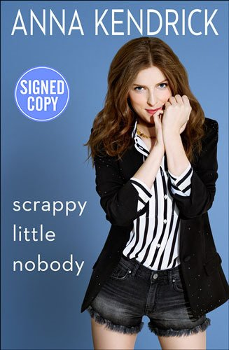Little Signed - Scrappy Little Nobody - Signed / Autographed Copy