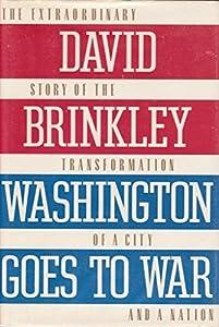 Washington Goes to War by David Brinkley (1988-03-12)