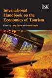 International Handbook on the Economics of Tourism, Larry Dwyer, Peter Forsyth, 1848441916